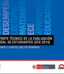 Reporte Técnico de la Evaluación Censal de Estudiantes (ECE 2014). Segundo y cuarto (EIB) de primaria.